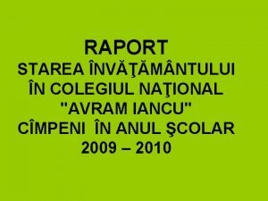 RAPORT STAREA NVM NTULUI N COLEGIUL NAIONAL AVRAM