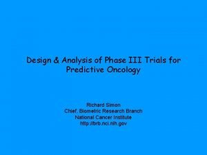 Design Analysis of Phase III Trials for Predictive