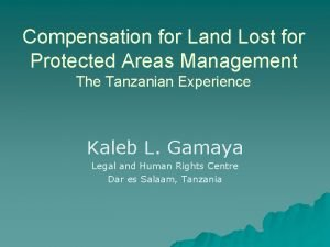 Compensation for Land Lost for Protected Areas Management