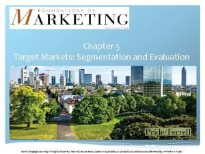 Chapter 5 Target Markets Segmentation and Evaluation wecandGetty