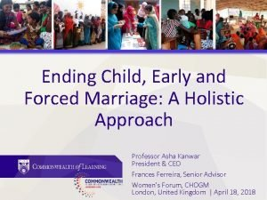 Ending Child Early and Forced Marriage A Holistic