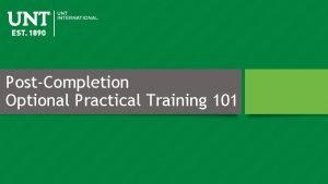 PostCompletion Optional Practical Training 101 Optional Practical Training