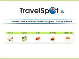Private Label Preferred Partner Program Trunkey Website Turnkey