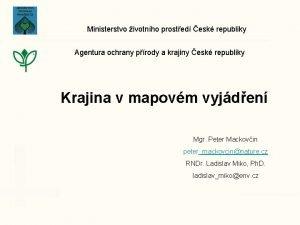 Ministerstvo ivotnho prosted esk republiky Agentura ochrany prody