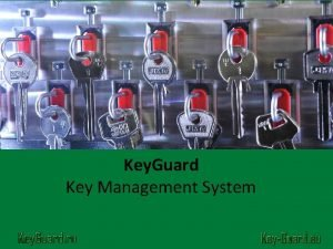 Key Guard Key Management System Key Guard Key