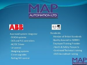 Approved system Integrator SCADA systems DCS and PLC