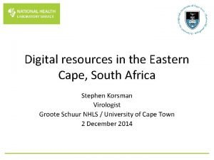 Digital resources in the Eastern Cape South Africa