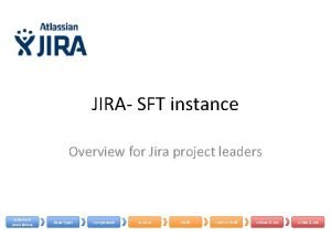 JIRA SFT instance Overview for Jira project leaders
