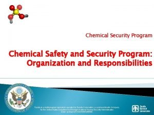 Chemical Security Program Chemical Safety and Security Program