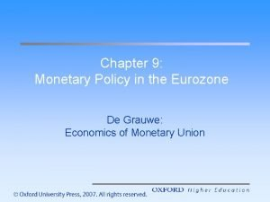 Chapter 9 Monetary Policy in the Eurozone De