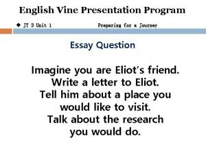 English Vine Presentation Program u JT 3 Unit