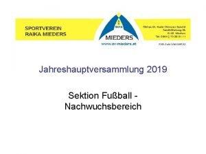 Jahreshauptversammlung 2019 Sektion Fuball Nachwuchsbereich SPG Abkommen 2012