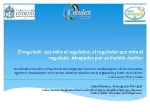 El regulado que mira al regulador el regulador