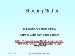 Shooting Method Industrial Engineering Majors Authors Autar Kaw