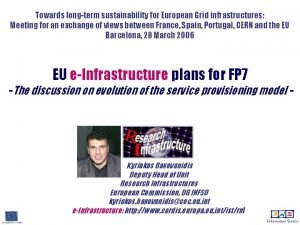 Towards longterm sustainability for European Grid infrastructures Meeting