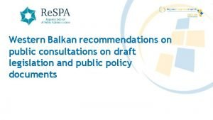 Western Balkan recommendations on public consultations on draft