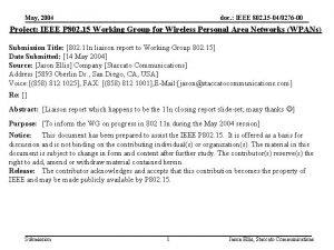 May 2004 doc IEEE 802 15 040276 00