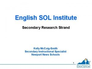 English SOL Institute Secondary Research Strand Kelly Mc
