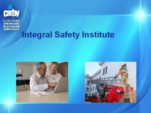 Integral Safety Institute Institute of Integral Safety IIS