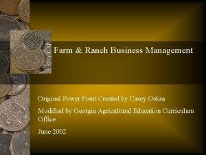Farm Ranch Business Management Original Power Point Created