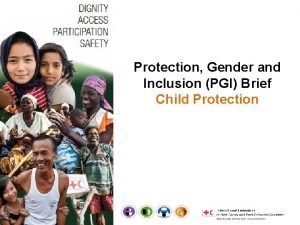 Protection Gender and Inclusion PGI Brief Child Protection