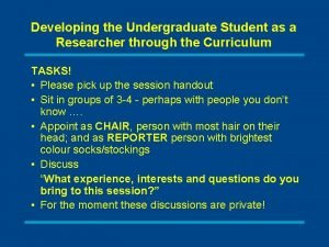 Developing the Undergraduate Student as a Researcher through