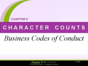 CHAPTER 5 CHARACTER COUNTS Business Codes of Conduct