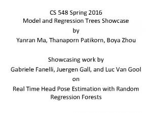 CS 548 Spring 2016 Model and Regression Trees