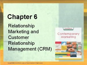 Chapter 6 Relationship Marketing and Customer Relationship Management