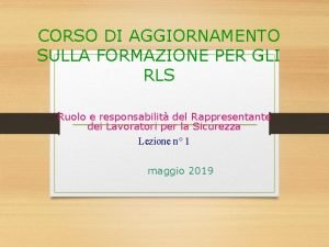 CORSO DI AGGIORNAMENTO SULLA FORMAZIONE PER GLI RLS