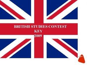 BRITISH STUDIES CONTEST KEY 2009 KEY TO PHOTOS