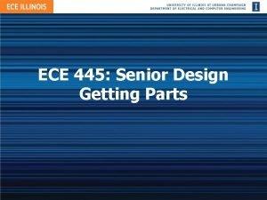 ECE 445 Senior Design Getting Parts Outline Senior