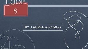 LOOP S BY LAUREN ROMEO LOOP S A