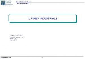 Universit Carlo Cattaneo LIUC Castellanza VA IL PIANO
