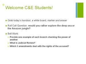Welcome CE Students n Grab todays handout a
