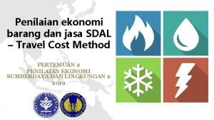 Penilaian ekonomi barang dan jasa SDAL Travel Cost
