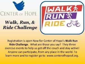 Walk Run Ride Challenge Registration is open Now