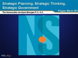 Strategic Planning Strategic Thinking Strategic Government The Honourable