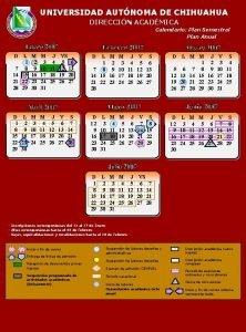 UNIVERSIDAD AUTNOMA DE CHIHUAHUA DIRECCIN ACADMICA Calendario Plan
