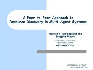 A PeertoPeer Approach to Resource Discovery in MultiAgent