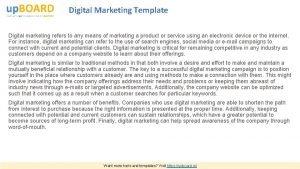 Digital Marketing Template Digital marketing refers to any