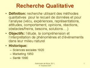 Recherche Qualitative Dfinition recherche utilisant des mthodes qualitatives