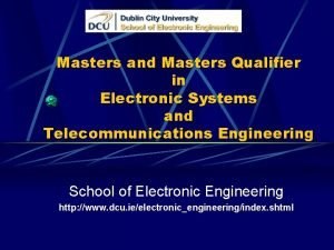 Masters and Masters Qualifier in Electronic Systems and
