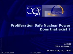 Proliferation Safe Nuclear Power Does that exist Y