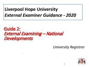 Liverpool Hope University External Examiner Guidance 2020 Guide