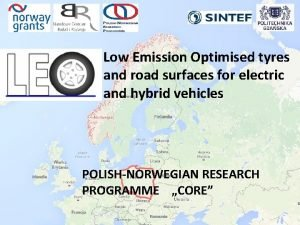 Low Emission Optimised tyres and road surfaces for