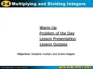 2 4 Multiplying and Dividing Integers Warm Up