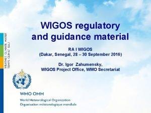WIGOS regulatory and guidance material RA I WIGOS