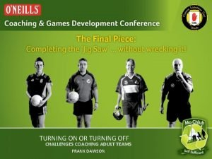 TURNING ON OR TURNING OFF CHALLENGES COACHING ADULT