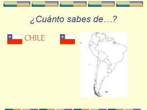 Cunto sabes de CHILE Dnde est Chile Dnde